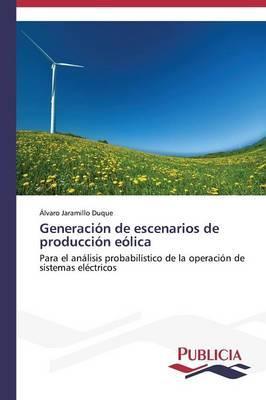 Generación de escenarios de producción eólica