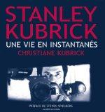 Stanley Kubrick, une vie en instantanés