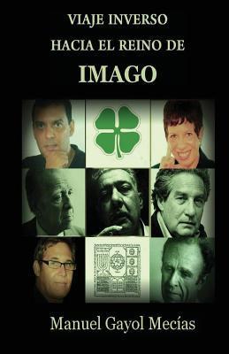 Viaje inverso hacia el reino de Imago / Reverse journey into the realm of Imago
