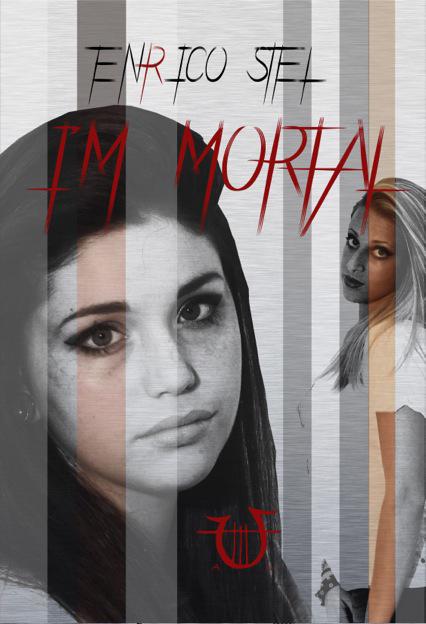 I'm mortal
