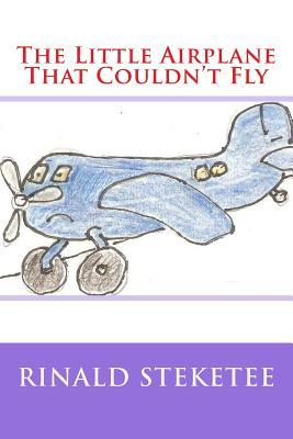 The Little Airplane That Couldn't Fly