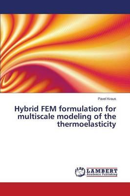 Hybrid FEM formulation for multiscale modeling of the thermoelasticity