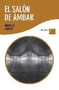 El Salon de Ambar/ The Amber Room