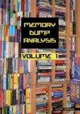 Memory Dump Analysis Anthology, Volume 1