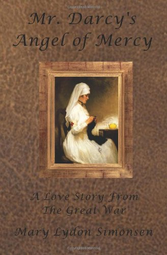 Mr. Darcy's Angel of Mercy