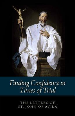 Finding Confidence in Times of Trial