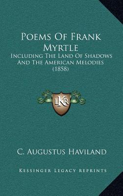 Poems of Frank Myrtle