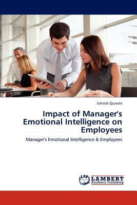 Impact of Manager's Emotional Intelligence on Employees