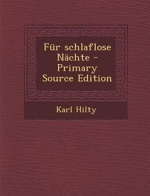 Fur Schlaflose Nachte - Primary Source Edition