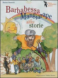 Barbabessa Mangiarape e altre storie. Ediz. multilingue