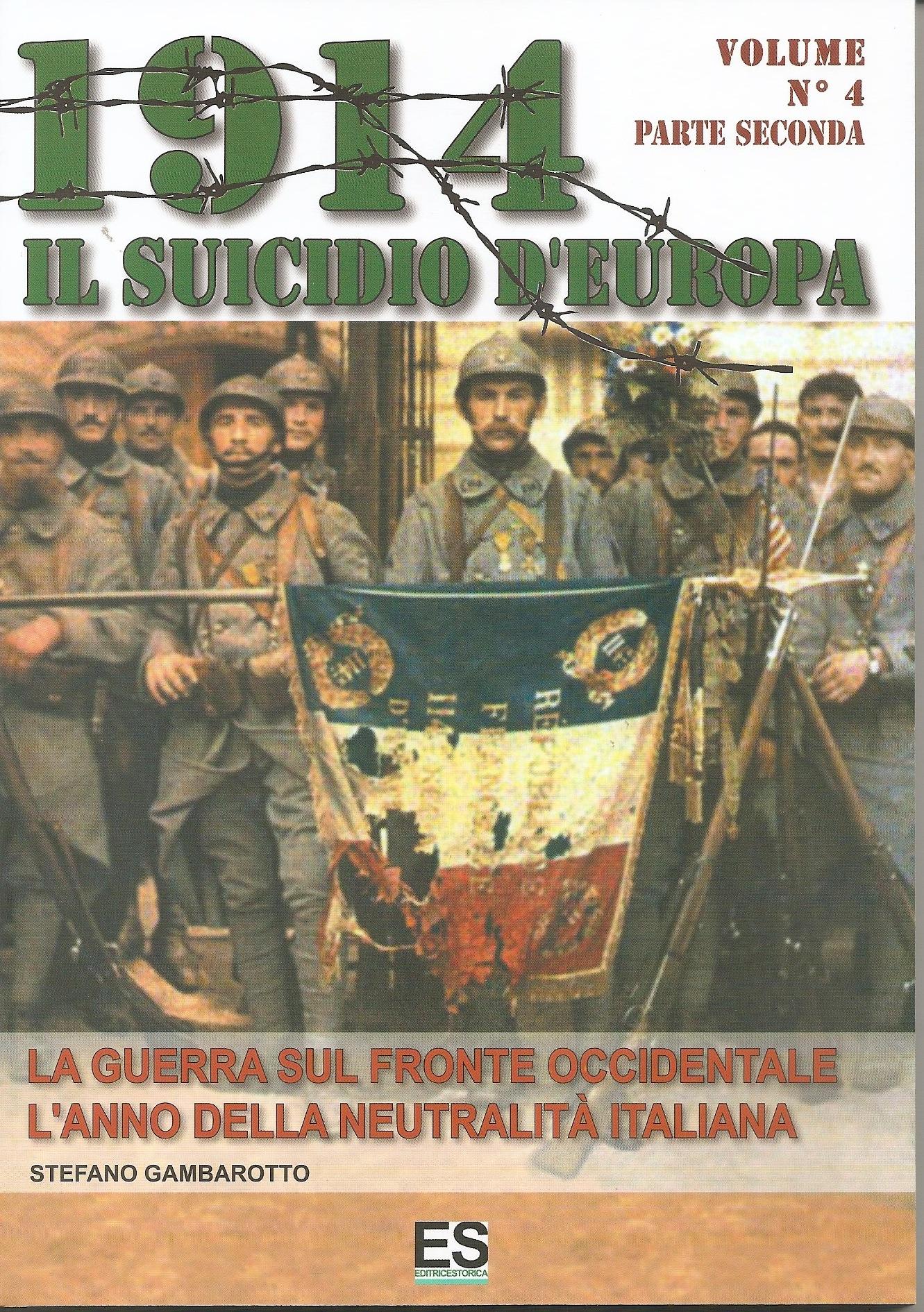 1914 Il suicidio d'Europa - Volume 4 - Parte Seconda