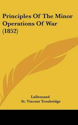 Principles of the Minor Operations of War