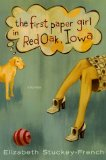 The first paper girl in Red Oak, Iowa and other stories
