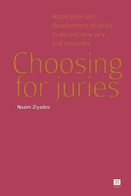 Choosing for Juries