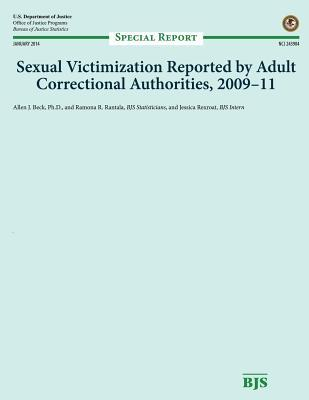 Sexual Victimization Reported by Adult Correctional Authorities, 2009-11