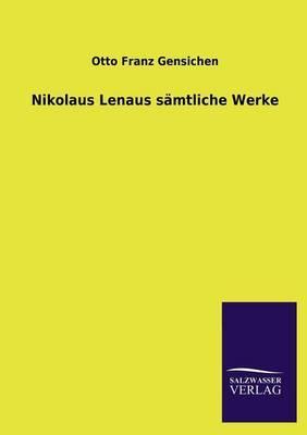 Nikolaus Lenaus sämtliche Werke