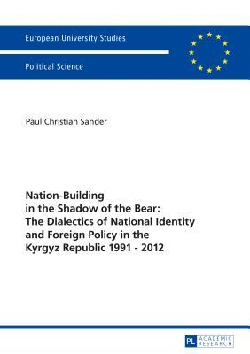Nation-Building in the Shadow of the Bear