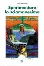 Sperimentare lo sciamanesimo