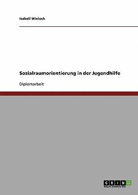 Sozialraumorientierung in der Jugendhilfe