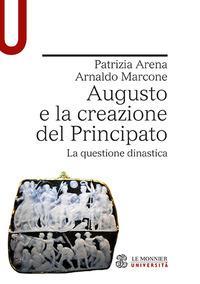 Augusto e la creazione del Principato. La questione dinastica