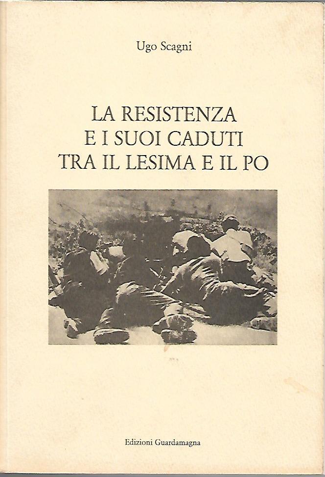 La Resistenza e i suoi caduti tra il Lesima e il Po