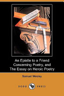An Epistle to a Friend Concerning Poetry, and the Essay on Heroic Poetry (Dodo Press)