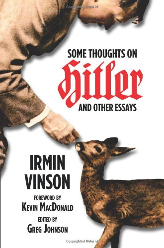 Some Thoughts on Hitler and Other Essays