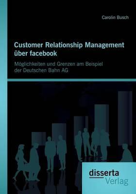 Customer Relationship Management über facebook