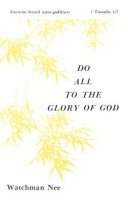 Do All to the Glory of God