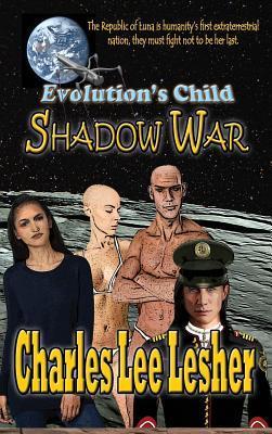 Evolution's Child - Shadow War