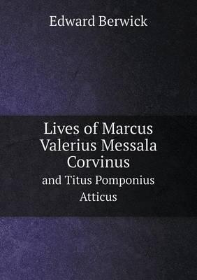 Lives of Marcus Valerius Messala Corvinus and Titus Pomponius Atticus