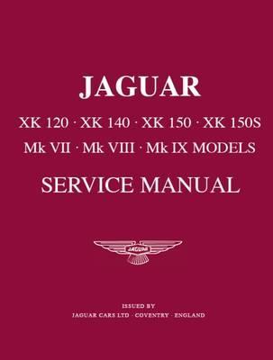 Jaguar Xk120/140/150 Workshop Manual