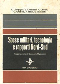 Spese militari, tecnologia e rapporti Nord - Sud