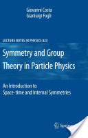 Symmetry and Group Theory in Particle Physics