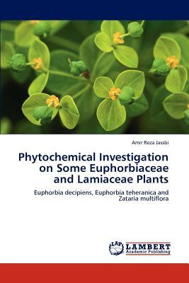 Phytochemical Investigation on Some Euphorbiaceae and Lamiaceae Plants