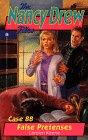 False Pretenses (Nancy Drew Files 88)