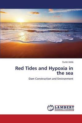 Red Tides and Hypoxia in the sea