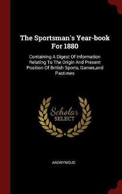 The Sportsman's Year-Book for 1880