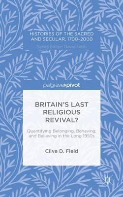 Britain's Last Religious Revival?