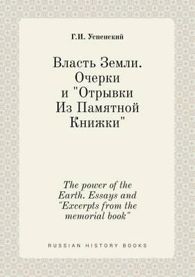 The Power of the Earth. Essays and Excerpts from the Memorial Book