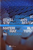 Materials matter 2008. Ediz. italiana e inglese