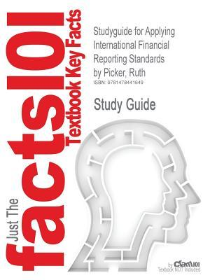 Studyguide for Applying International Financial Reporting Standards by Picker, Ruth, ISBN 9780730302124