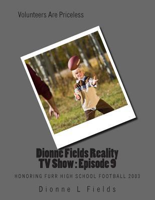 Dionne Fields Reality TV Show Episode 9
