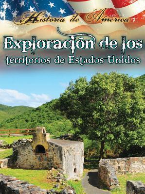 Exploracíon de los territorios de Estados Unidos / Exploring U.S. Territories