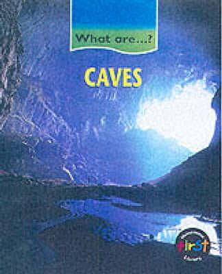 Caves (What Are...?)