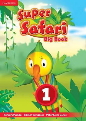 Super Safari. Super Safari Level 1 Big Book