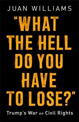 What the Hell Do You Have to Lose?