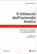 Il bilancio dell'azienda teatro. Performance economica e prestazioni artistiche