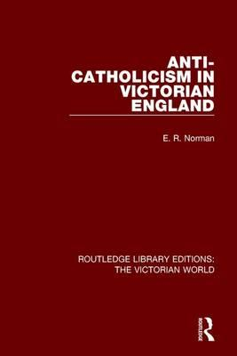 Anti-Catholicism in Victorian England