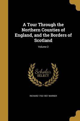TOUR THROUGH THE NORTHERN COUN